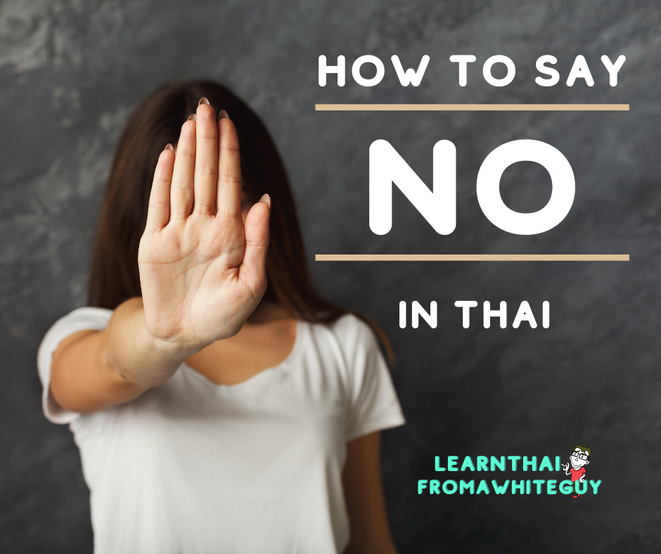 No in Thai is MAI