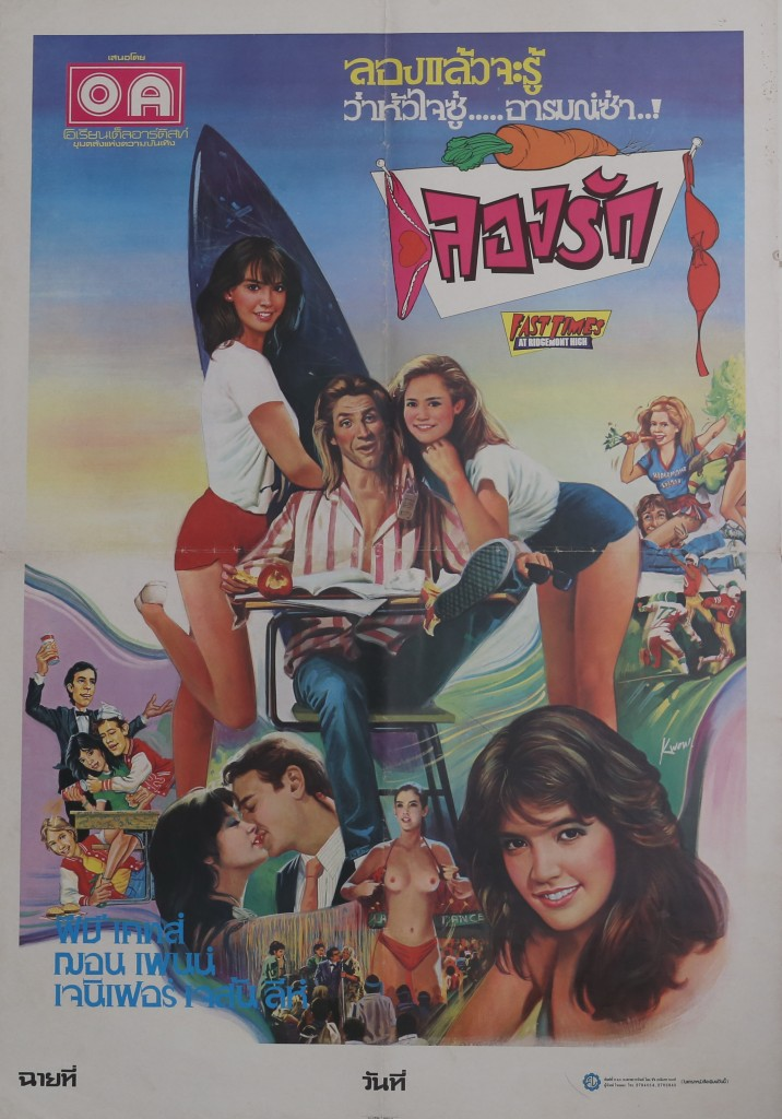 "Thai poster from the 1982 film, ""Fast Times at Ridgemont High"" Phoebe Cates. That's all that needs to be said."
